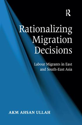 Rationalizing Migration Decisions: Labour Migrants in East and South-East Asia, 1st Edition (Hardback) book cover
