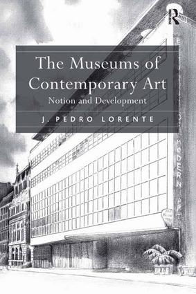 The Museums of Contemporary Art