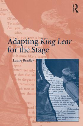 Adapting King Lear for the Stage: 1st Edition (Hardback) book cover