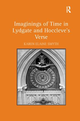 Imaginings of Time in Lydgate and Hoccleve's Verse: 1st Edition (Hardback) book cover