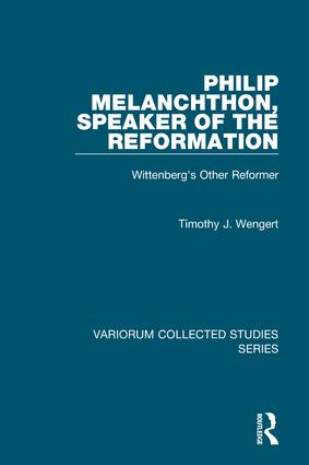 Philip Melanchthon, Speaker of the Reformation: Wittenberg's Other Reformer book cover