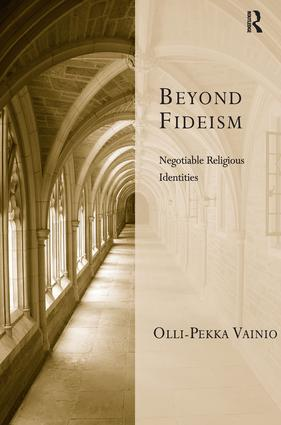 Beyond Fideism: Negotiable Religious Identities book cover