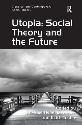 Utopia: Social Theory and the Future (Hardback) book cover