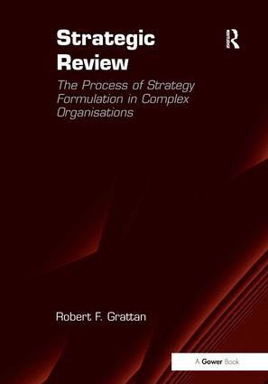 Strategic Review: The Process of Strategy Formulation in Complex Organisations book cover