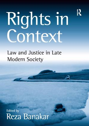 Rights in Context: Law and Justice in Late Modern Society, 1st Edition (Paperback) book cover