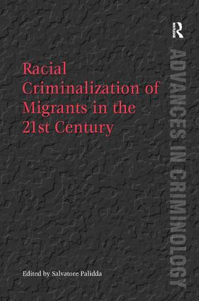 Racial Criminalization of Migrants in the 21st Century book cover