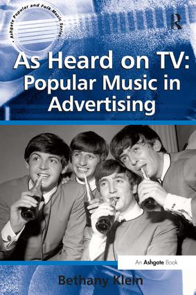 As Heard on TV: Popular Music in Advertising: 1st Edition (Paperback) book cover