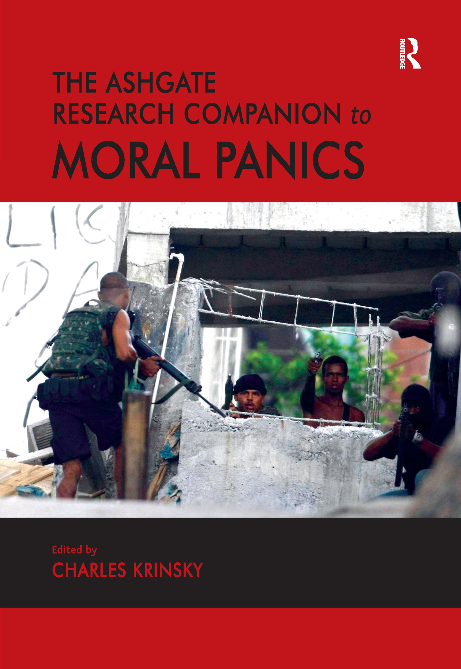 The Ashgate Research Companion to Moral Panics: 1st Edition (Hardback) book cover