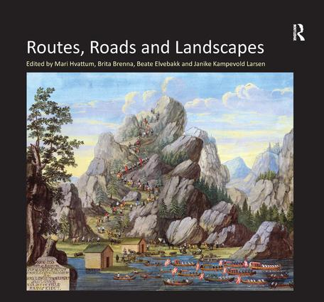 Routes, Roads and Landscapes: 1st Edition (Hardback) book cover