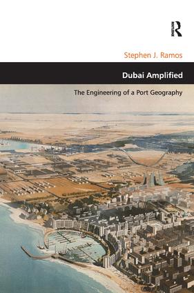 Dubai Amplified: The Engineering of a Port Geography book cover