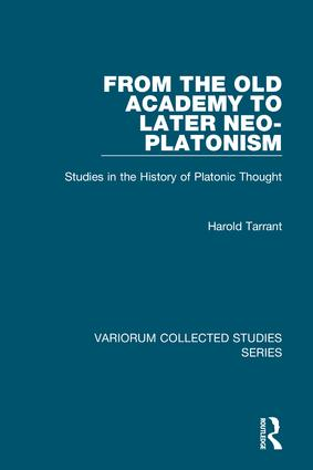 From the Old Academy to Later Neo-Platonism