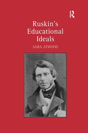 Ruskin's Educational Ideals
