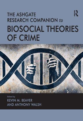 The Ashgate Research Companion to Biosocial Theories of Crime (Hardback) book cover