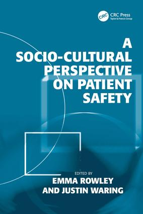 A Socio-cultural Perspective on Patient Safety: 1st Edition (Hardback) book cover