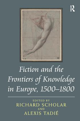 Fiction and the Frontiers of Knowledge in Europe, 1500–1800 (Hardback) book cover