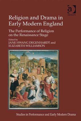 Religion and Drama in Early Modern England: The Performance of Religion on the Renaissance Stage, 1st Edition (Hardback) book cover