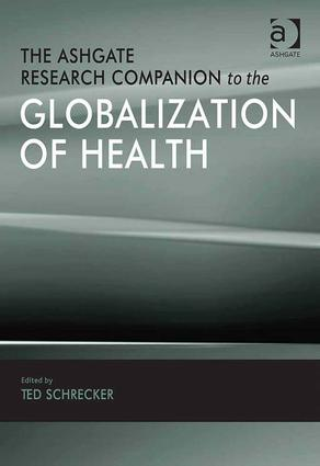 The Ashgate Research Companion to the Globalization of Health: 1st Edition (Hardback) book cover