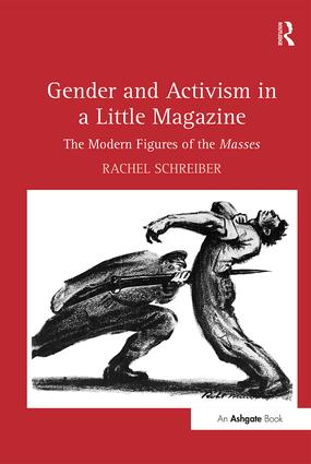 Gender and Activism in a Little Magazine: The Modern Figures of the Masses (Hardback) book cover