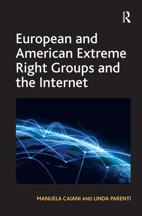 European and American Extreme Right Groups and the Internet (Hardback) book cover