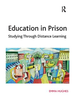 Education in Prison: Studying Through Distance Learning, 1st Edition (Paperback) book cover
