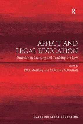 Affect and Legal Education: Emotion in Learning and Teaching the Law (Hardback) book cover