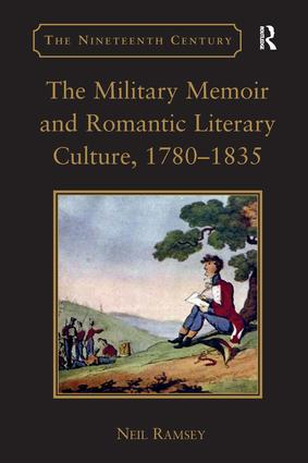 The Military Memoir and Romantic Literary Culture, 1780–1835 book cover