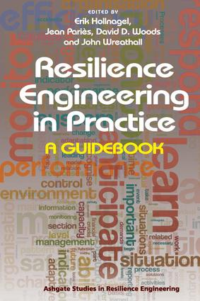 Resilience Engineering in Practice: A Guidebook, 1st Edition (Hardback) book cover