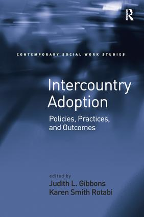 Intercountry Adoption: Policies, Practices, and Outcomes, 1st Edition (Hardback) book cover