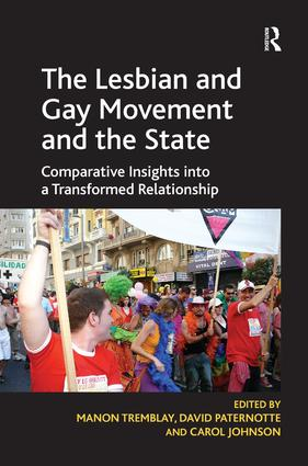 The Lesbian and Gay Movement and the State: Comparative Insights into a Transformed Relationship, 1st Edition (Hardback) book cover