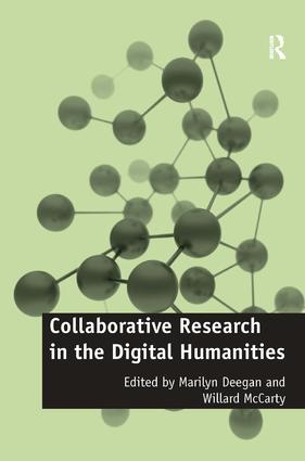 Collaborative Research in the Digital Humanities: 1st Edition (Hardback) book cover