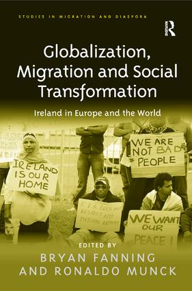 Globalization, Migration and Social Transformation: Ireland in Europe and the World book cover