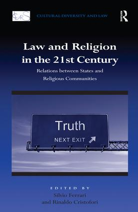 Law and Religion in the 21st Century: Relations between States and Religious Communities, 1st Edition (Hardback) book cover