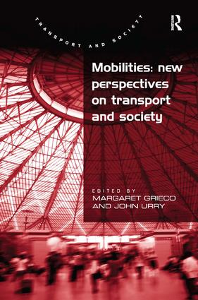 Mobilities: New Perspectives on Transport and Society (Hardback) book cover