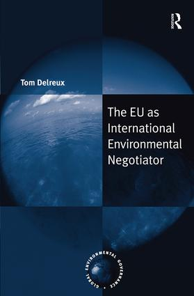 The EU as International Environmental Negotiator: 1st Edition (Hardback) book cover