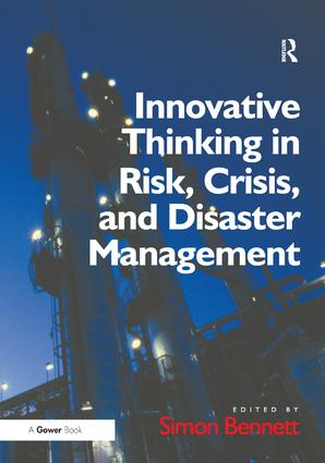 Innovative Thinking in Risk, Crisis, and Disaster Management: 1st Edition (Paperback) book cover