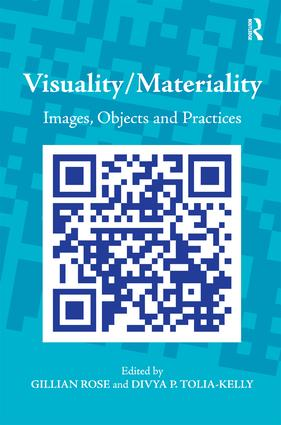 Visuality/Materiality: Images, Objects and Practices, 1st Edition (Hardback) book cover