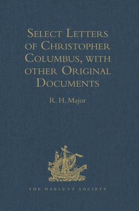 Select Letters of Christopher Columbus, with other Original Documents, relating to his Four Voyages to the New World: 1st Edition (Hardback) book cover