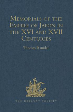 Memorials of the Empire of Japon in the XVI and XVII Centuries: 1st Edition (Hardback) book cover