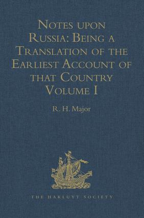 Notes upon Russia: Ambassador from the Court of Germany to the Grand Psrince Vasiley Ivanovich, in the years 1517 and 1526, 1st Edition (Hardback) book cover