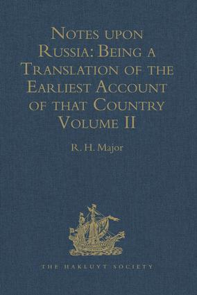 Notes upon Russia: Being a Translation of the earliest Account of that Country, entitled Rerum Muscoviticarum commentarii, 1st Edition (Hardback) book cover