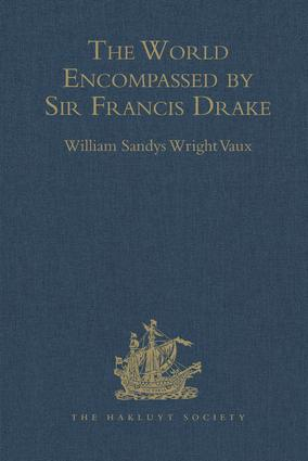 The World Encompassed by Sir Francis Drake: Being his next voyage to that to Nombre de Dios. Collated with an unpublished manuscript of Francis Fletcher, chaplain to the expedition, 1st Edition (Hardback) book cover