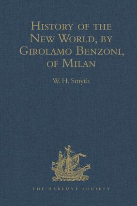 History of the New World, by Girolamo Benzoni, of Milan: Shewing his Travels in America, from A.D. 1541 to 1556: with some Particulars of the Island of Canary, 1st Edition (Hardback) book cover