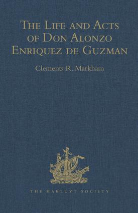 The Life and Acts of Don Alonzo Enriquez de Guzman, a Knight of Seville, of the Order of Santiago, A.D. 1518 to 1543: 1st Edition (Hardback) book cover