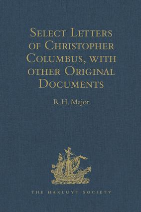 Select Letters of Christopher Columbus with other Original Documents relating to this Four Voyages to the New World: 2nd Edition (e-Book) book cover