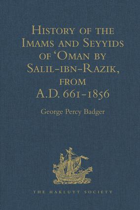 History of the Imams and Seyyids of 'Oman by Salil-ibn-Razik, from A.D. 661-1856: 1st Edition (Hardback) book cover