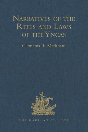 Narratives of the Rites and Laws of the Yncas: 1st Edition (Hardback) book cover