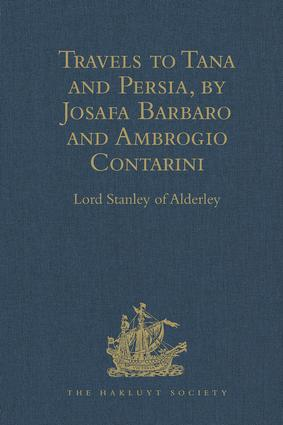 Travels to Tana and Persia, by Josafa Barbaro and Ambrogio Contarini: 1st Edition (Hardback) book cover