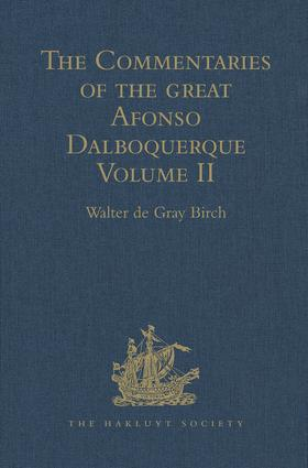 The Commentaries of the Great Afonso Dalboquerque: Volume II, 1st Edition (Hardback) book cover