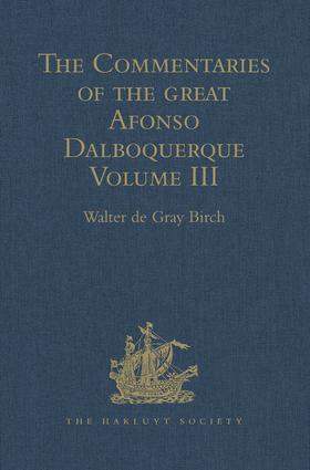 The Commentaries of the Great Afonso Dalboquerque: Volume III, 1st Edition (Hardback) book cover