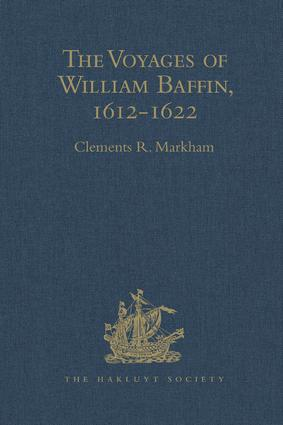 The Voyages of William Baffin, 1612-1622: 1st Edition (Hardback) book cover